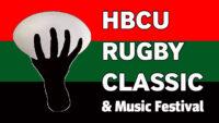 HBCU Rugby Classic & Music Festival 2021
